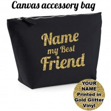 ADD NAME My Best Friend Accessory Bag