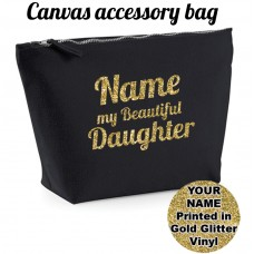 ADD NAME My Beautiful Daughter Accessory Bag