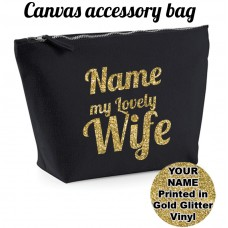 ADD NAME My Lovely Wife Accessory Bag