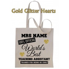 PERSONALISED Worlds Best TEACHING ASSISTANT School Gift Cotton Tote Bag ADD NAME