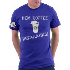 Dem Coffee Beeaaanns!